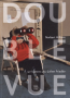 Double vue, 50 fragments pour Julien Friedler